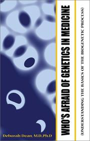 Cover of: Who's Afraid of Genetics in Medicine