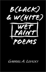Cover of: B(lack) & W(hite) Wet Paint Poems