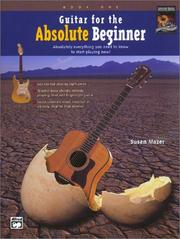 Cover of: Guitar for the Absolute Beginner, Book 1