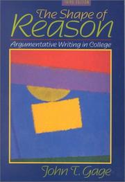 Cover of: The Shape of Reason | John T. Gage