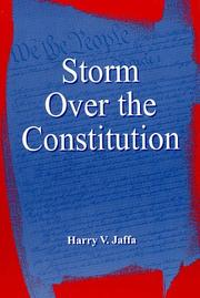 Cover of: Storm over the constitution: Jaffa answers Bork