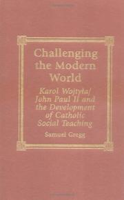 Cover of: Challenging the modern world