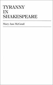 Cover of: Tyranny in Shakespeare