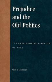 Cover of: Prejudice and the old politics