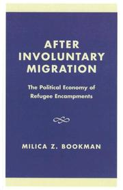 Cover of: After Involuntary Migration | Milica Z. Bookman