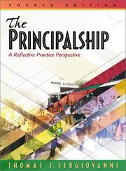 The principalship by Thomas J. Sergiovanni