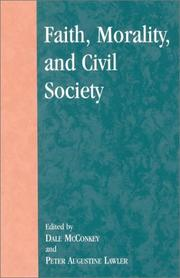 Cover of: Faith, Morality, and Civil Society (Applications of Political Theory)