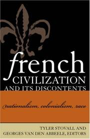 Cover of: French Civilization and Its Discontents | Tyler Stovall