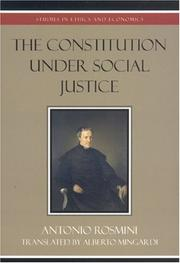 Cover of: The Constitution Under Social Justice | Rosmini Antonio