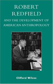 Cover of: Robert Redfield and the Development of American Anthropology
