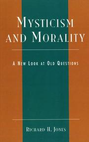 Cover of: Mysticism and morality | Jones, Richard H.