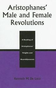 Aristophanes' Male and Female Revolutions by Kenneth M. De Luca