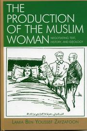 Cover of: The Production of the Muslim Woman