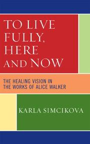 Cover of: To Live Fully, Here and Now