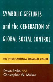 Cover of: Symbolic Gestures and the Generation of Global Social Control | Rothe Dawn