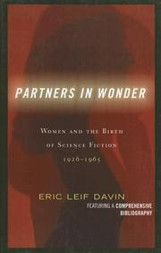 Cover of: Partners in wonder: women and the birth of science fiction, 1926-1965