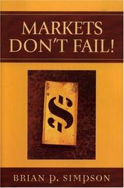 Cover of: Markets Don't Fail!