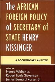 Cover of: The African Foreign Policy of Secretary of State Henry Kissinger