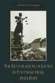 Cover of: The Restoration of Justice in Postwar Hesse, 1945-1949
