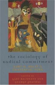 Cover of: The Sociology of Radical Commitment