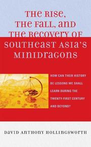 Cover of: The Rise, the Fall, and the Recovery of Southeast Asia's Minidragons