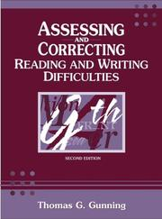 Cover of: Assessing and correcting reading and writing difficulties