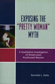 Cover of: Exposing the Pretty Woman Myth | Dalla Rochelle