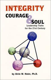 Cover of: Integrity, courage, and soul