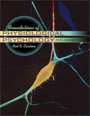 Cover of: Foundations of Physiological Psychology with CD