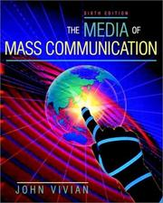 The media of mass communication 11th edition by John Vivian