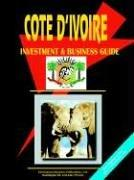 Cover of: Cote d'Ivoire Investment & Business Guide