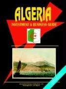 Cover of: Algeria Investment and Business Guide