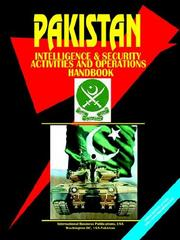 Cover of: Pakistan Intelligence, Security Activities & Operations Handbook (World Political Leaders Library)