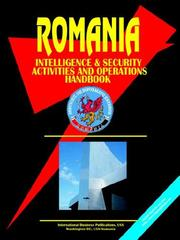 Cover of: Romania Intelligence & Security Activities & Operations Handbook