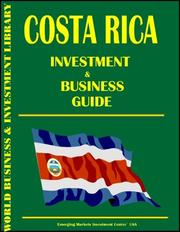 Cover of: Costa Rica Investment and Business Guide