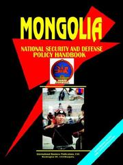 Cover of: Mongolia National Security & Defense Policy Handbook