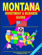 Cover of: Montana Investment and Business Guide | USA International Business Publications