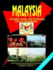 Cover of: Malaysia Central Bank and Financial Policy Handbook