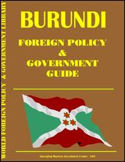 Cover of: Burundi Foreign Policy and Government Guide