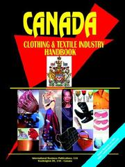 Cover of: Canada Clothing & Textile Industry Handbook | USA International Business Publications