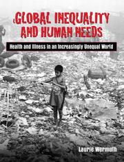 Cover of: Global Inequality and Human Needs
