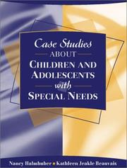 Cover of: Case studies about children and adolescents with special needs | Nancy Halmhuber