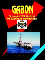 Cover of: Gabon Oil and Gas Business and Investment Opportunities Yearbook