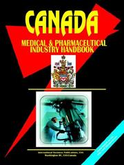 Cover of: Canada Medical & Pharmaceutical Industry Handbook