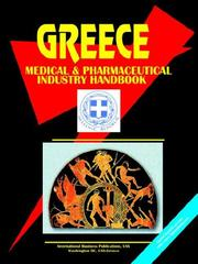 Cover of: Greece Medical & Pharmaceutical Industry Handbook