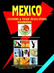 Cover of: Mexico Customs and Trade Regulations Handbook