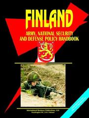 Cover of: Finland Army, National Security And Defense Policy Handbook