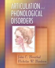 Cover of: Articulation and Phonological Disorders, Fifth Edition | John E. Bernthal