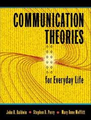 Cover of: Communication theories for everyday life