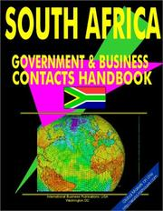 Cover of: South Africa Government And Business Contacts Handbook | USA International Business Publications